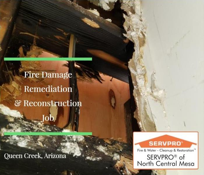Fire Damage Restoration and Reconstruction in Queen Creek AZ