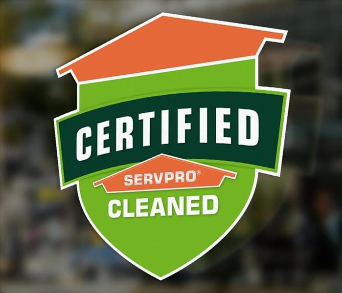 Certified: SERVPRO Cleaned Signage on window